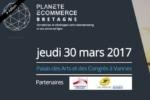 Planète E-Commerce Bretagne le jeudi 30 mars à Vannes