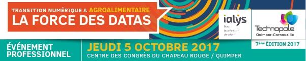 La force des DATAS – Transition numérique et agroalimentaire. Événement professionnel jeudi 5 octobre 2017, par la Technopole de Quimper Cornouaille