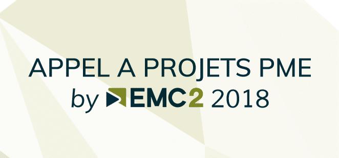 [Appel à projets] PME by EMC2 – Pour l'émergence de projets d'innovations collaboratifs dans le domaine des technologies avancées de production