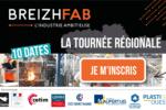 Tournée régionale BREIZH FAB 2019 – Venez découvrir le parcours d'industriels bretons