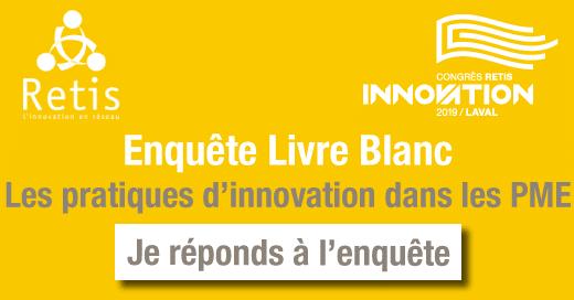 Réseau RETIS innovation : Enquête auprès des PME et Séminaire «de la performance à l'excellence» les 22 et 23 mai à Laval