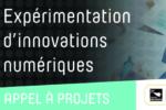Appel à projets | EXPÉRIMENTATION D'INNOVATIONS NUMÉRIQUES #4