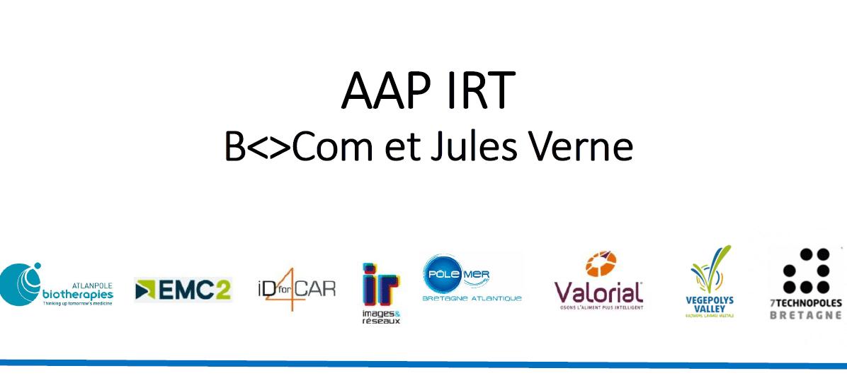 IRT – Appels à projets de BCom et Jules Verne
