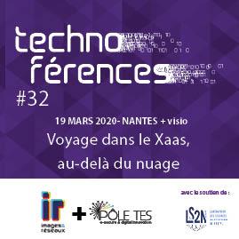 TECHNOFÉRENCE #32 VOYAGE DANS LE XAAS, AU-DELÀ DU NUAGE
