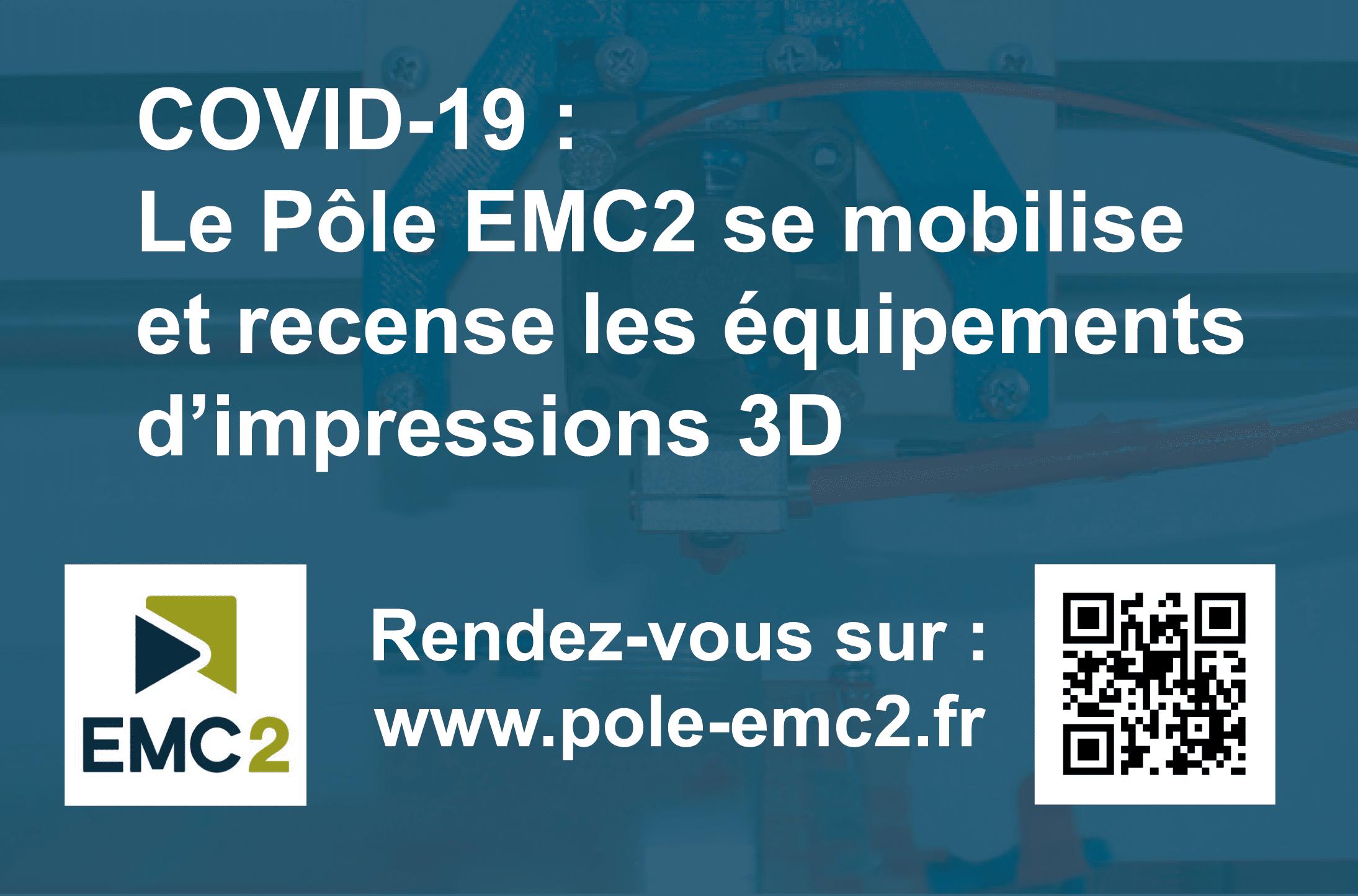 COVID-19 | Le Pôle EMC2 se mobilise et recense les équipements d'impressions 3D