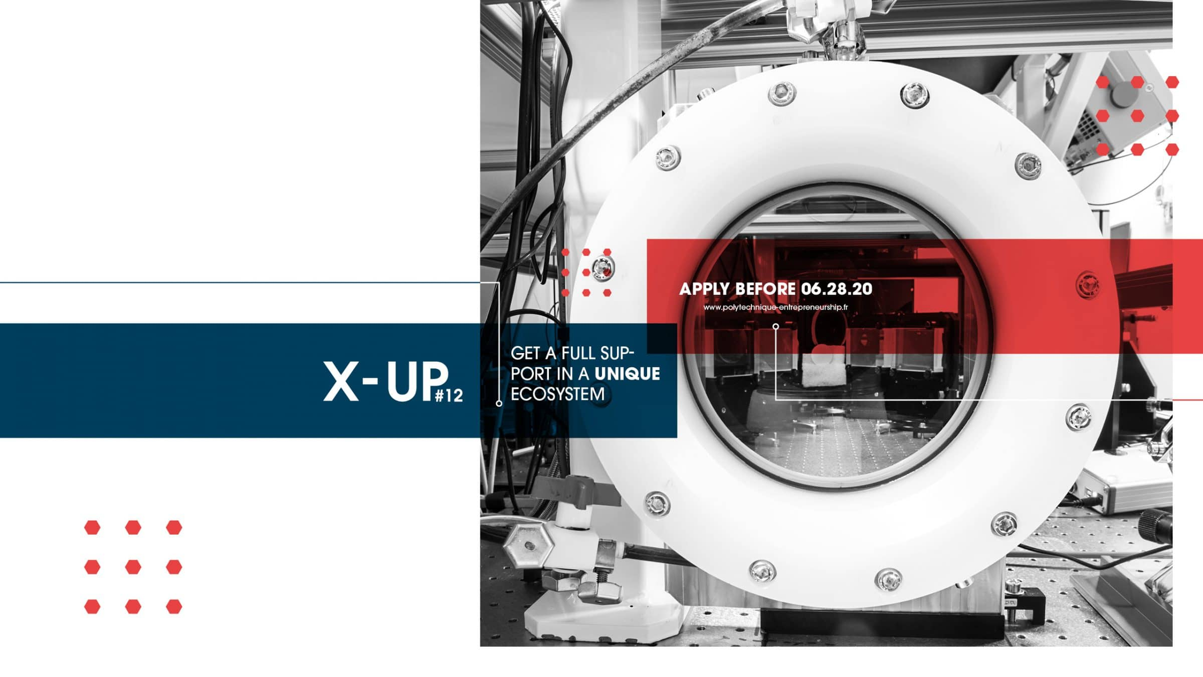 Le Centre d'Entrepreneuriat et d'Innovation de l'Ecole polytechniquerecherche sa12ème promopourson programme d'Incubation X-Up de porteurs de projets /jeunes entreprises tech!