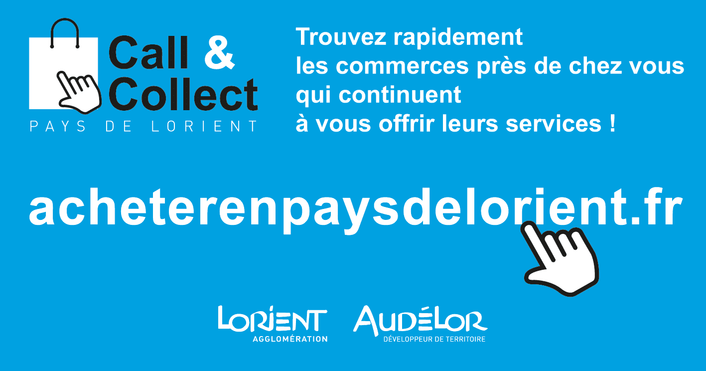 www.acheterenpaysdelorient.fr   Une plateforme Call & Collect pour les consommateurs et les commerçants du pays de Lorient