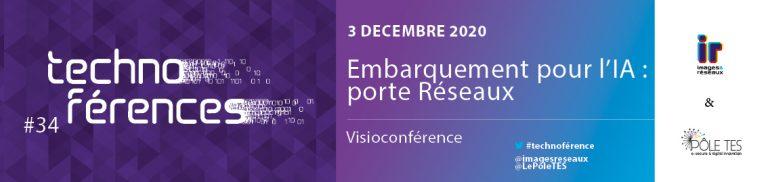 Technoférence #34 | Embarquement pour l'IA : porte réseaux – Jeudi 3 décembre
