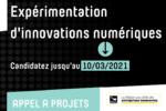 Appel à projets | Expérimentation d'innovations numériques – Candidatez jusqu'au 10/03/2021