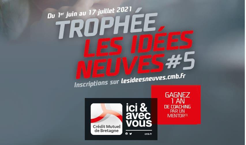 [Concours] Les idées neuves #5 par le Crédit Mutuel de Bretagne